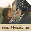 Move over Zombies… Get Ready For: Pride and Predator!