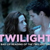 """TWILIGHT III"" — A Bad Lip Reading of The Twilight Saga: ECLIPSE"