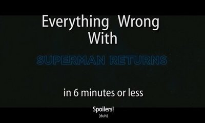 everything wrong with Superman Returns_feat.jpg