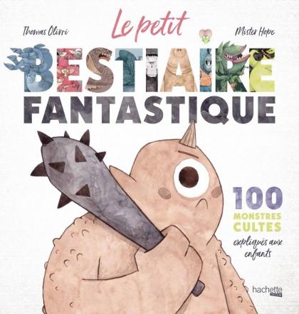 BPetit-Bestiaire-Fantastique-Hachette-Heroes.jpg