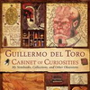 Book:  GUILLERMO DEL TORO'S CABINET OF CURIOSITIES
