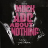 Promo Poster For Joss Whedon's 'MUCH ADO ABOUT NOTHING'
