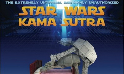 What's Hot: For The Star Wars Fan Who Has Everything - The Star Wars Kama Sutra